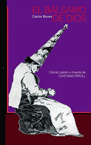 9781522970231: EL Balsamo de Dios (Spanish Edition)