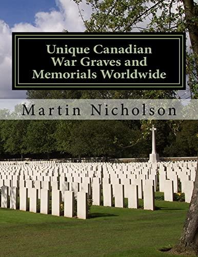 9781522970408: Unique Canadian War Graves and Memorials Worldwide