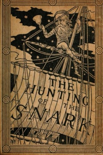 9781522970606: The Hunting of the Snark by Lewis Carroll (1876) (Original Version)