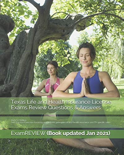 9781522970729: Texas Life and Health Insurance License Exams Review Questions & Answers 2016/17 Edition: Self-Practice Exercises focusing on the basic principles of life/health insurance and TX specific rules