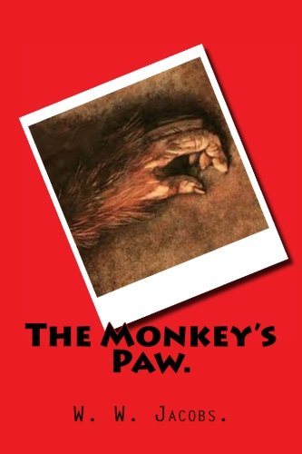 9781522971160: The Monkey's Paw.