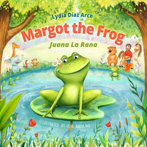 9781522971382: Margot The Frog-Juana La Rana
