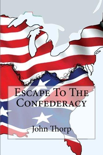 9781522972792: Escape To The Confederacy