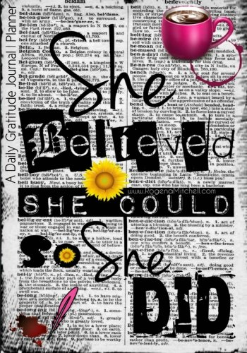 9781522974512: She Believed She Could So She Did - A Daily Gratitude Journal | Planner