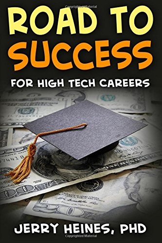 9781522976837: Road to Success: for High Tech Careers