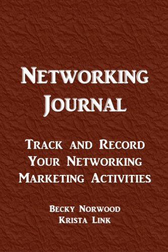 9781522978084: Networking Journal: Track and Record Your Networking Marketing Activities