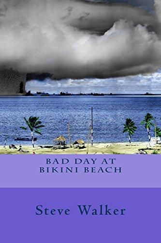 9781522978947: Bad Day at Bikini Beach