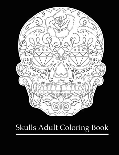 9781522979715: Skulls Adult Coloring Book: Coloring Books For Grown-Ups: Dia De Los Muertos (Day of the dead coloring books for adults)