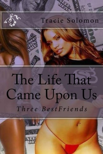 9781522980698: The Life That Came Upon Us