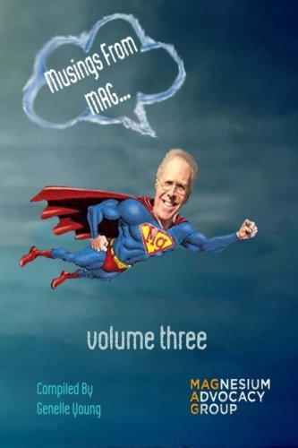 9781522981565: Musings From MAG!!! Vol III: Volume III (Volume 3)