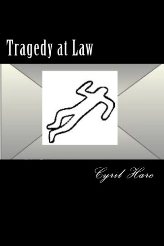 9781522981886: Tragedy at Law
