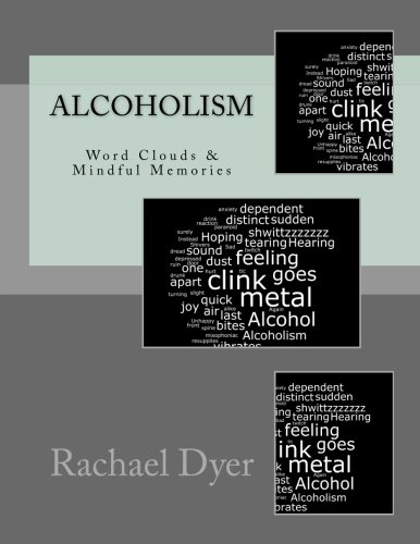 9781522982142: Real Life Poetry - Alcoholism: Mindful Memories (Volume 1)