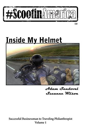 9781522982913: ScootinAmerica: Inside My Helmet