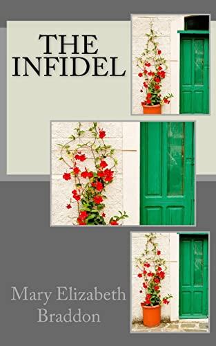 9781522982975: The Infidel