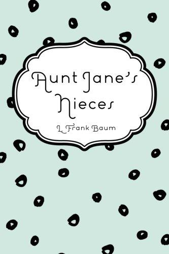 9781522983521: Aunt Jane's Nieces