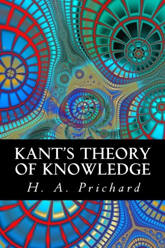 9781522983934: Kant's Theory of Knowledge