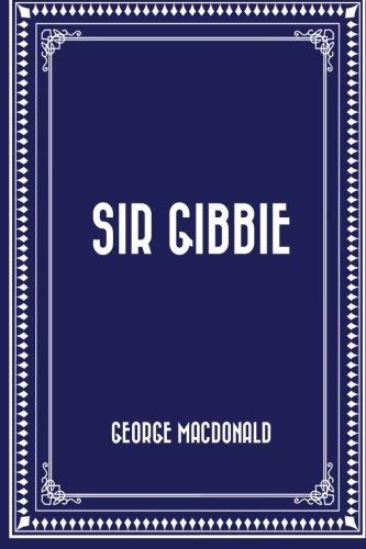9781522984719: Sir Gibbie