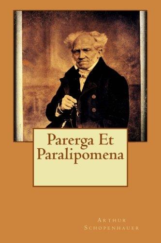 9781522985129: Parerga Et Paralipomena (French Edition)
