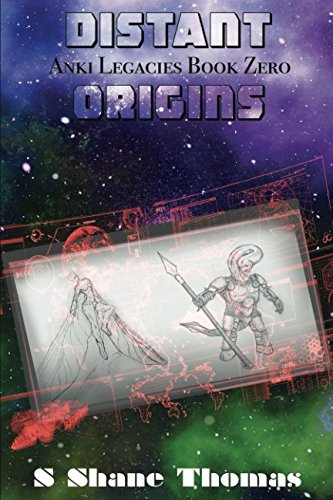 9781522985679: Distant Origins: An Anki Legacies Science Fantasy for Young Adults