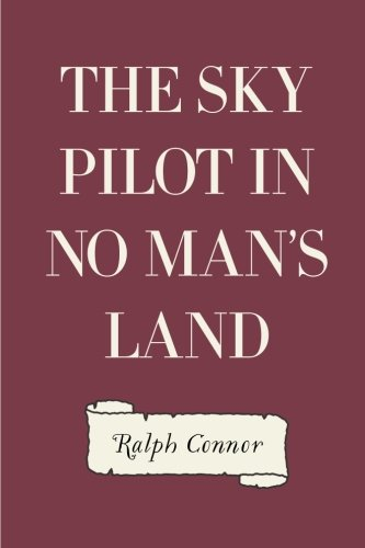 9781522988113: The Sky Pilot in No Man's Land