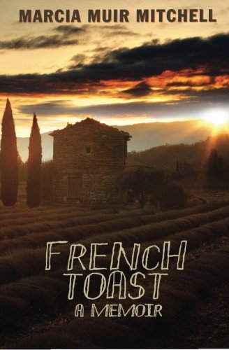 9781522988571: French Toast