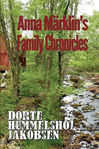 9781522989868: Anna Marklin's Family Chronicles