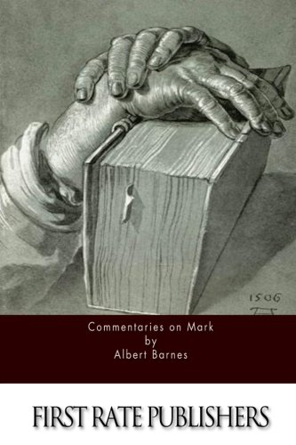 9781522991397: Commentaries on Mark