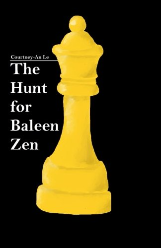 9781522995104: The Hunt for Baleen Zen