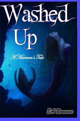 9781522996699: Washed Up; A Merman's Tale