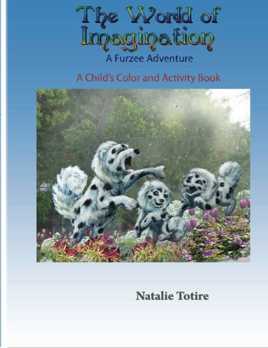 9781522996859: The World of Imagination: A Furzee Adventure