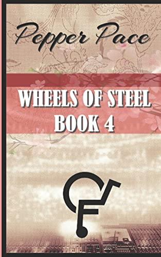 9781522998006: Wheels of Steel book 4: Wheels of Steel (Volume 4)