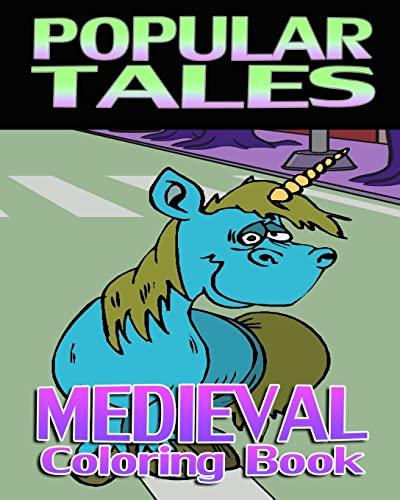 9781522999614: Popular Tales & Medieval Coloring Book