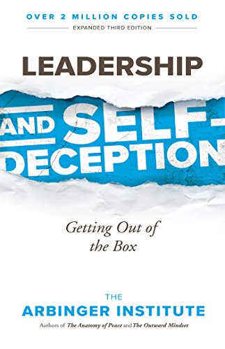 9781523097807: Leadership and Self-Deception: Getting Out of the Box