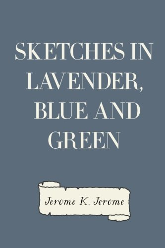 9781523200108: Sketches in Lavender, Blue and Green