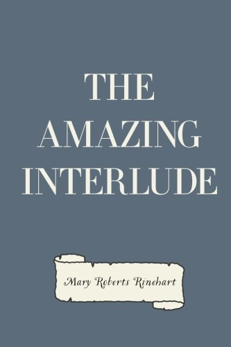 9781523200733: The Amazing Interlude