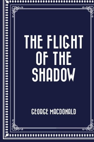 9781523201235: The Flight of the Shadow