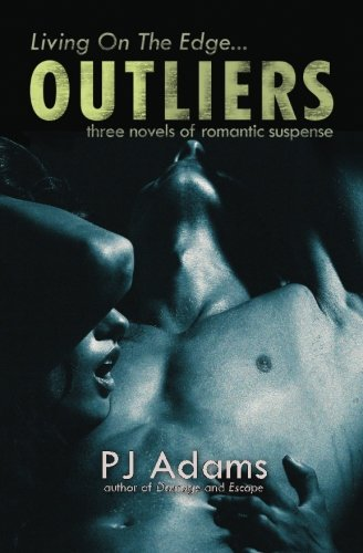 9781523201358: Outliers: three novels of romantic suspense