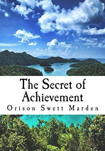 9781523202607: The Secret of Achievement