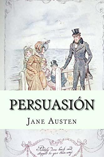 9781523202928: Persuasion (Spanish Edition)