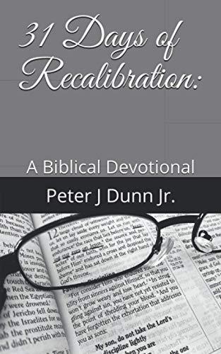 9781523207190: 31 Days of Recalibration:: A Biblical Devotional