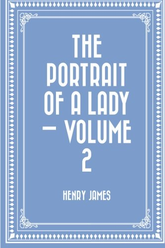 9781523208432: The Portrait of a Lady — Volume 2