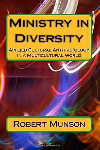 9781523209101: Ministry in Diversity: Applied Cultural Anthropology in a Multicultural World