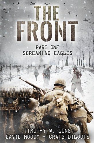 9781523209224: The Front: Screaming Eagles (Volume 1)