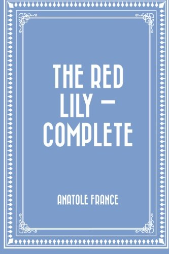 9781523209392: The Red Lily — Complete