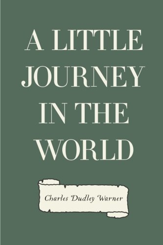 9781523210596: A Little Journey in the World