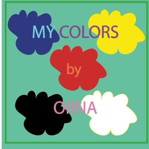 9781523210701: My Colors