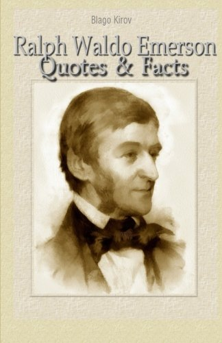9781523210947: Ralph Waldo Emerson: Quotes & Facts