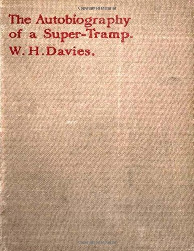 9781523211982: The autobiography of a super-tramp (1908) by William H. Davies