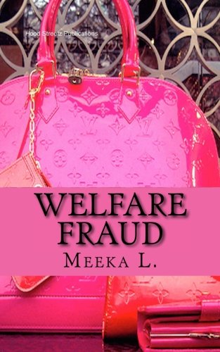 9781523213337: Welfare Fraud (Fraud Series) (Volume 1)