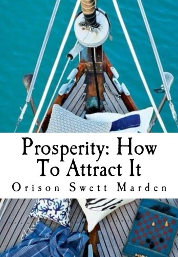 9781523213429: Prosperity: How To Attract It